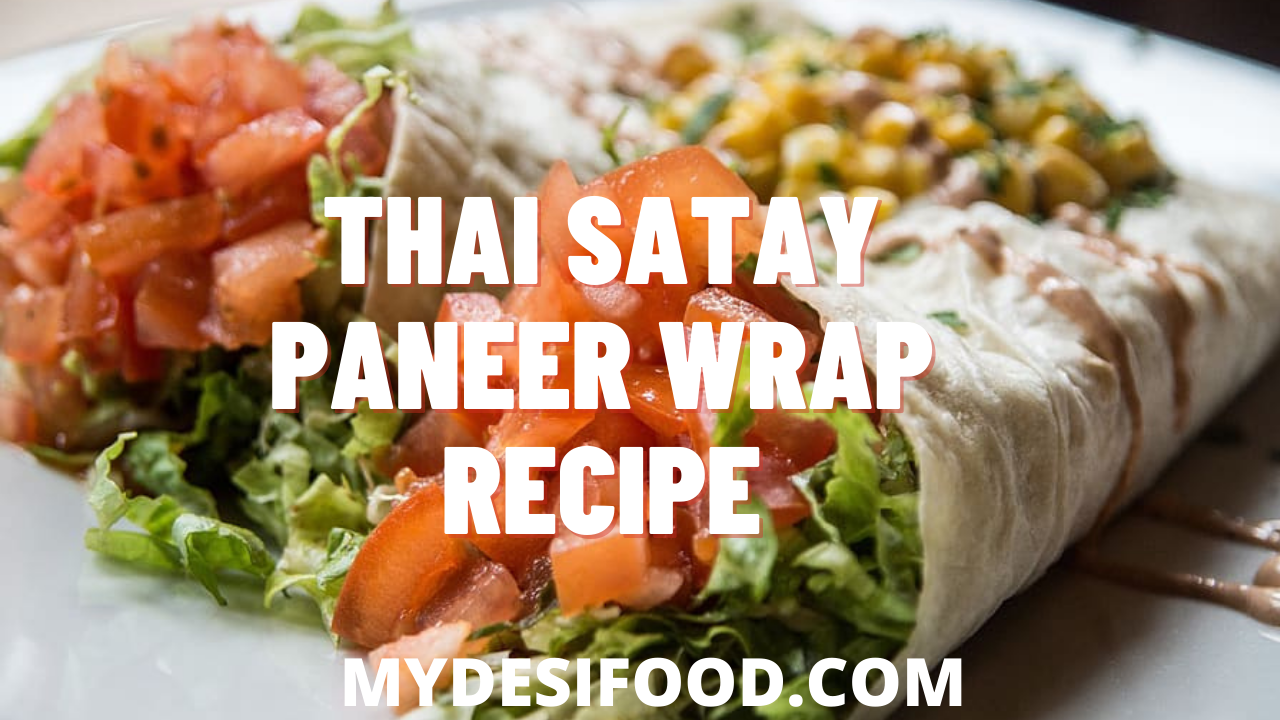 Thai Satay Paneer Wrap