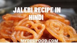Best Jalebi Recipe